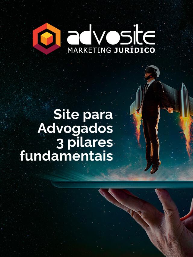 Read more about the article Site para Advogados – 3 pilares fundamentais