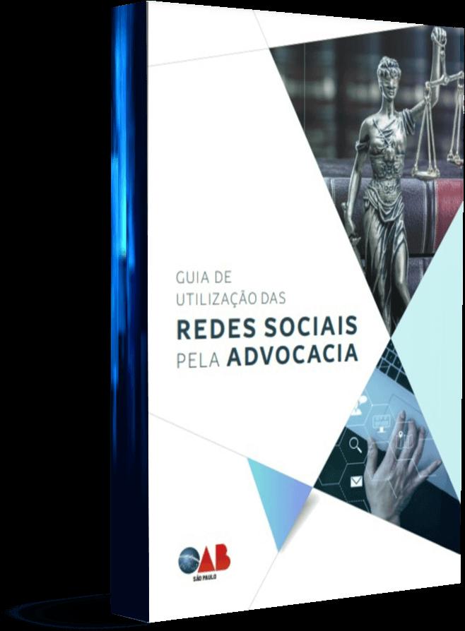 Guia de Redes Sociais para Advogados OAB/SP