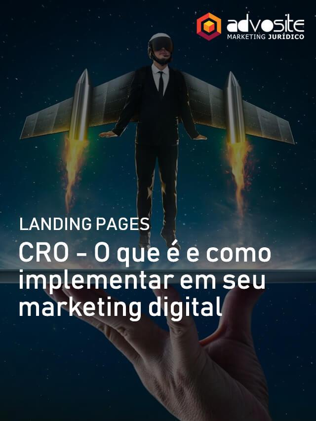 CRO  O que é e como implementar em seu marketing digital